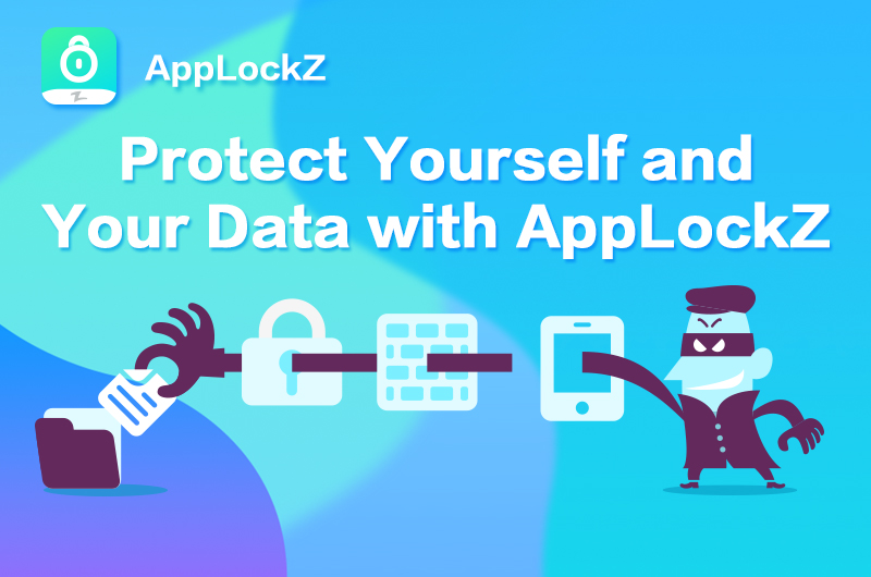 AppLockZ: Secure Your Data