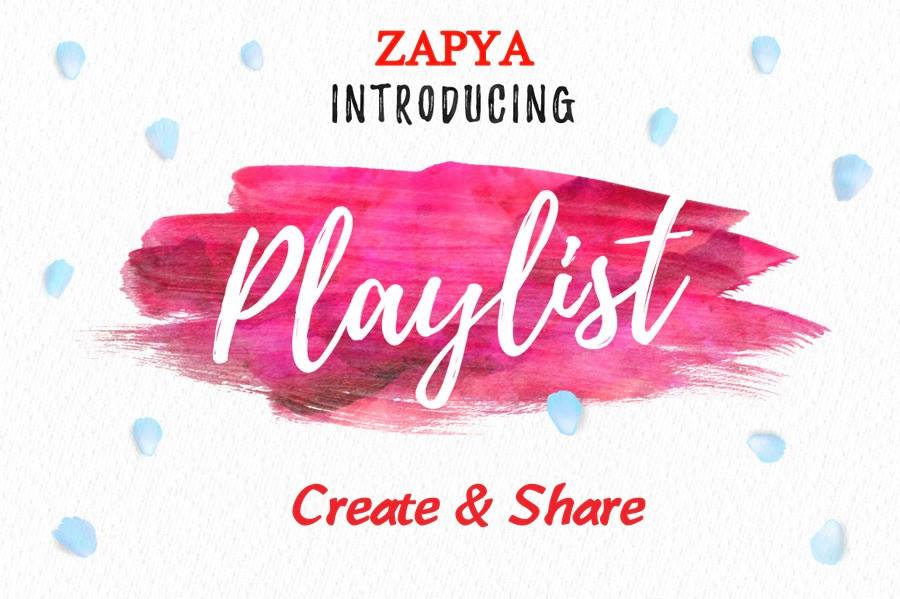 Zapya Playlist Feature to Listen and Share your Favorite Music