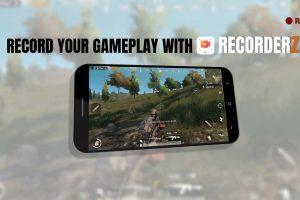 ویژگی RecorderZ برای بازی