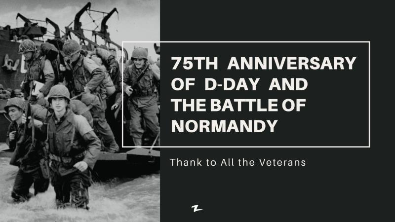 75th Anniversary of D-Day and the Battle of Normandy