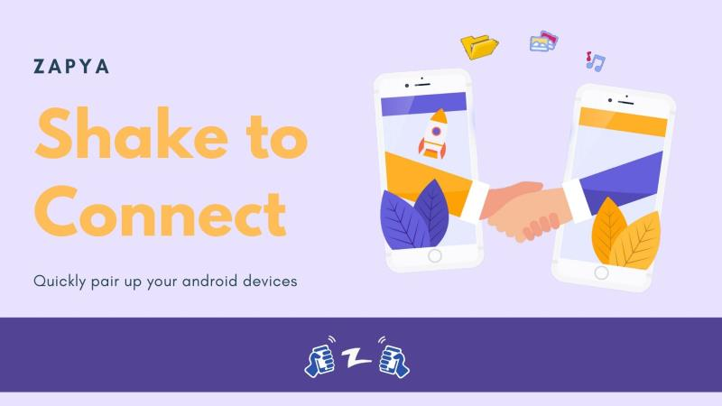Shake Your Device To Connect Instantly On Zapya