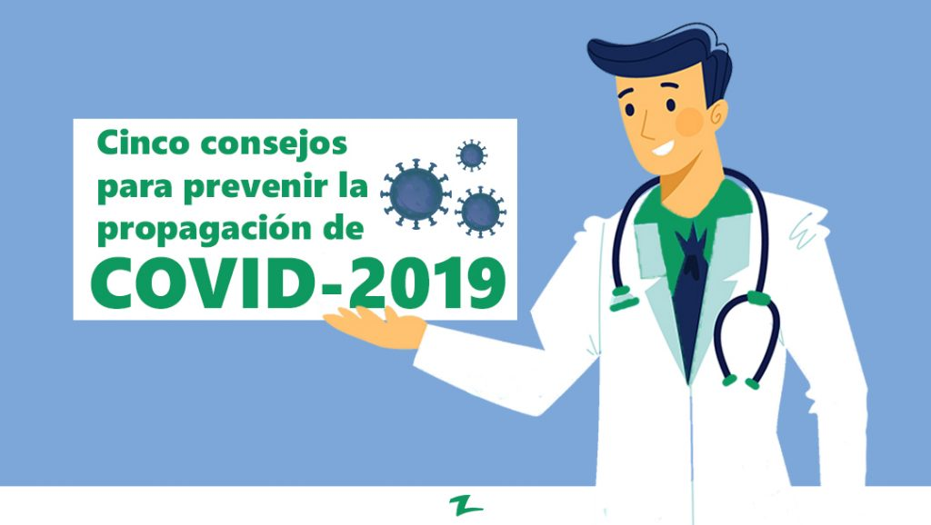 Cinco Consejos para Prevenir la Propagación del COVID-19