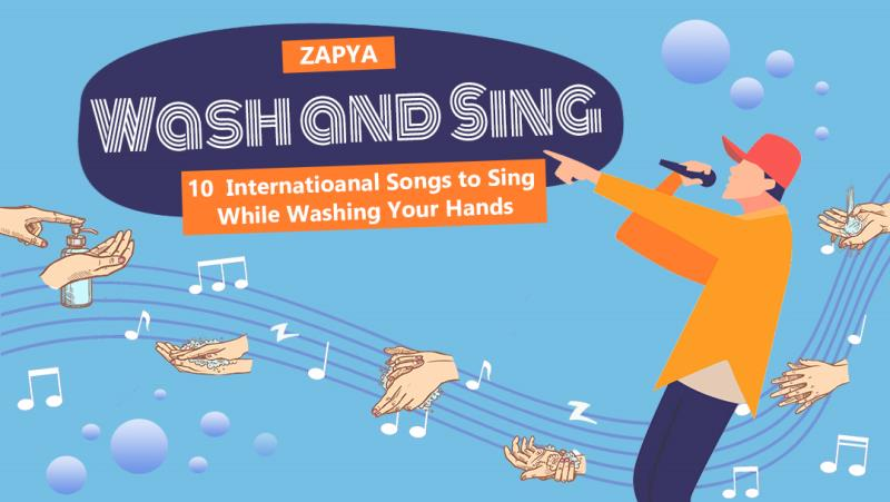 Ten International Songs to Sing While Washing Your Hands
