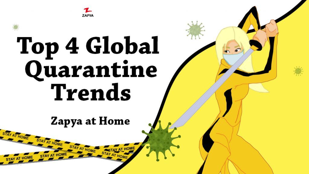 Top Four Global Quarantine Trends