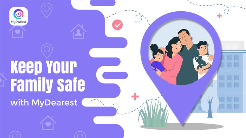 Keep Your Family Safe with MyDearest