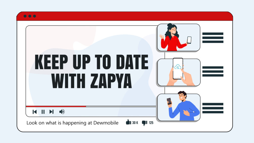 Keep Up To Date with Zapya