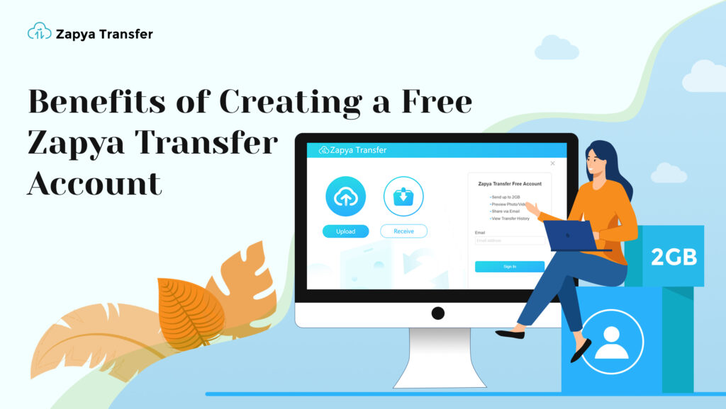 Benefits of Creating a Free Zapya Transfer Account