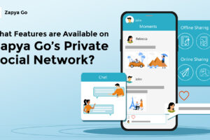 What Features are Available on Zapya Go's Private Social Network?