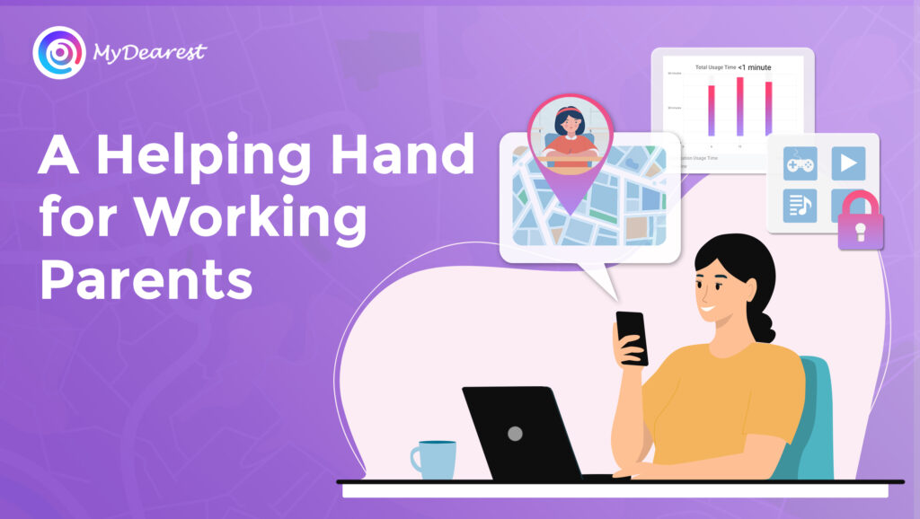 MyDearest: A Helping Hand for Working Parents