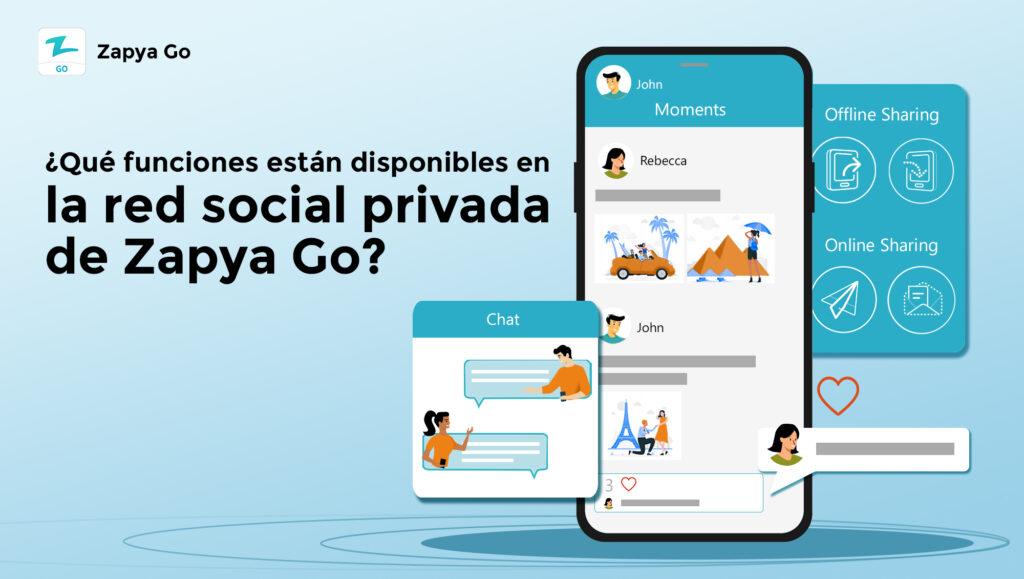 ¿Qué funciones están disponibles en la red social privada de Zapya Go?