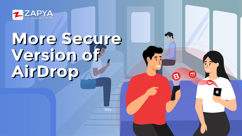 The More Secure Version of AirDrop