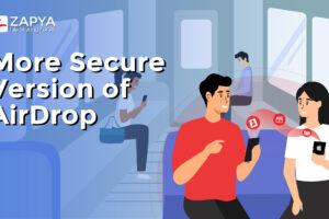 الإصدار الأكثر أمانًا من AirDrop