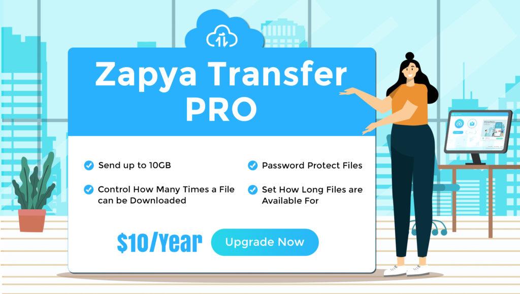 Zapya Transfer Pro သို့အဆင့်မြှင့်လိုက်ပါ