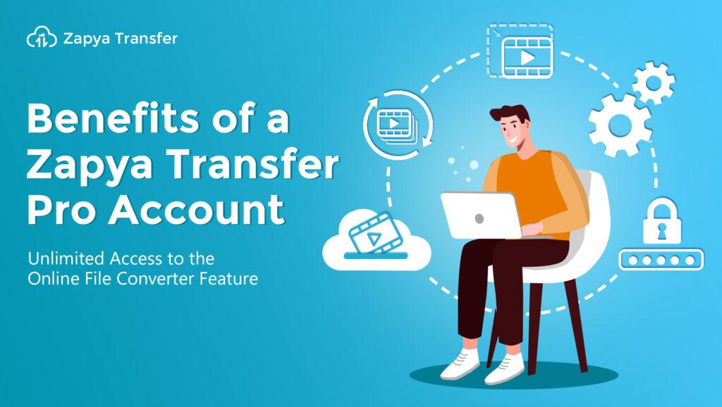 Benefits of a Zapya Transfer Pro Account