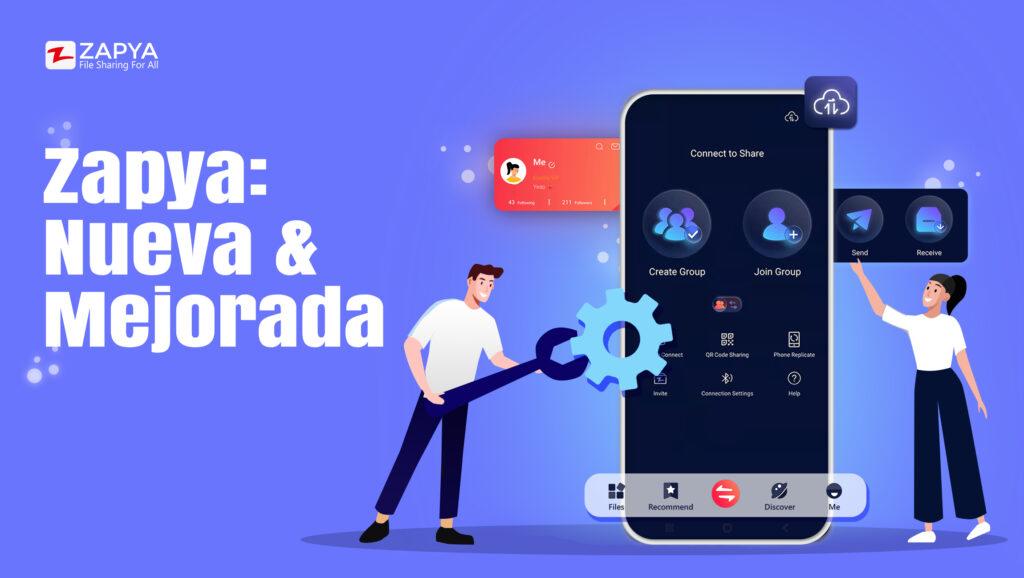 Presentamos el nuevo y mejorado Zapya para Android
