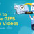How to Make GIFS from Videos
